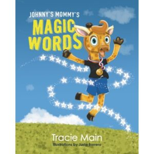 Johnny's Mommy's Magic Words- Hard Cover