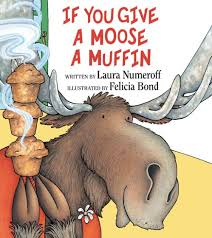 If You Gave a Moose a Muffin Workshop